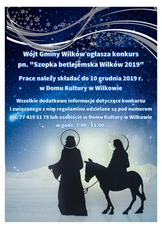 Plakat promujący Konkurs pn. Szopka Betlejemska Wilków 2019.